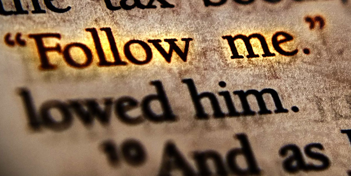 The Meaning of Following Christ